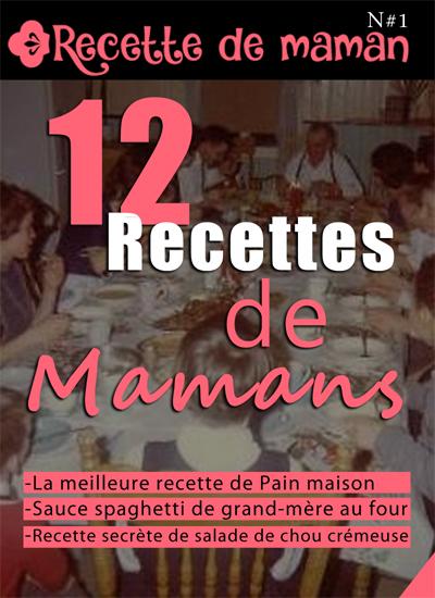 Tome 1 : 12 recettes de mamans